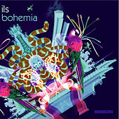 Play & Download Bohemia by Ils | Napster