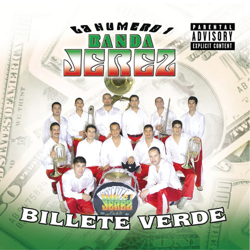 Play & Download Billete Verde by La Numero 1 Banda Jerez | Napster