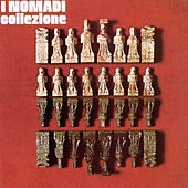Play & Download Collezione by Nomadi | Napster