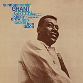 Play & Download Sunday Morning by Grant Green | Napster