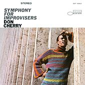 Play & Download Symphony for Improvisers by Don Cherry | Napster