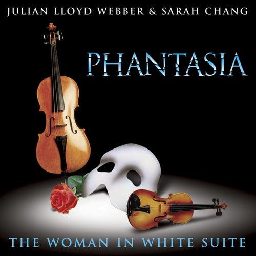 Play & Download Phantasia by Julian Lloyd Webber and Sarah Chang | Napster