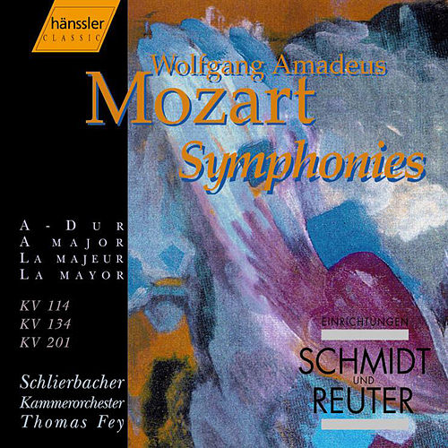 Play & Download Symphonies (2005) by Wolfgang Amadeus Mozart | Napster