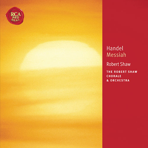 Play & Download Händel: Messiah by Robert Shaw | Napster
