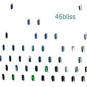 Play & Download 46bliss by 46bliss | Napster