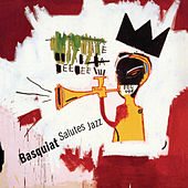 Play & Download The Mixed Media Series: Basquiat Salutes Jazz by Various Artists | Napster