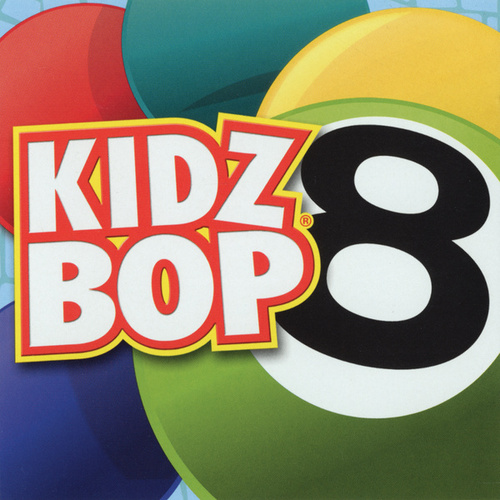 Play & Download Kidz Bop 8 by KIDZ BOP Kids | Napster