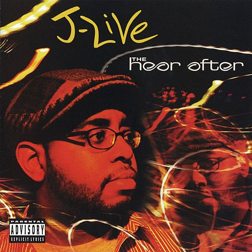 Play & Download The Hear After by J-Live | Napster