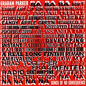 Play & Download Songs of No Consequence by Graham Parker | Napster