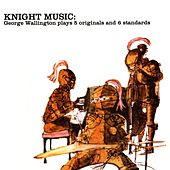 Knight Music by George Wallington