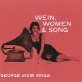 Wein, Women & Song by George Wein & The Newport...