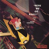 Here We Go, Baby by Glenn Yarbrough