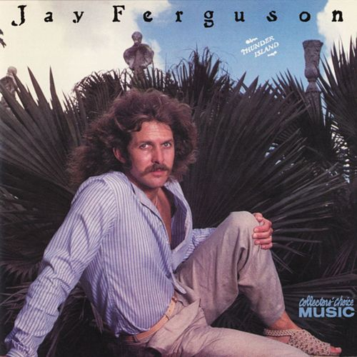 Play & Download Thunder Island by Jay Ferguson | Napster