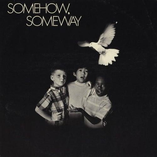 Somehow, Someway by Glenn Yarbrough