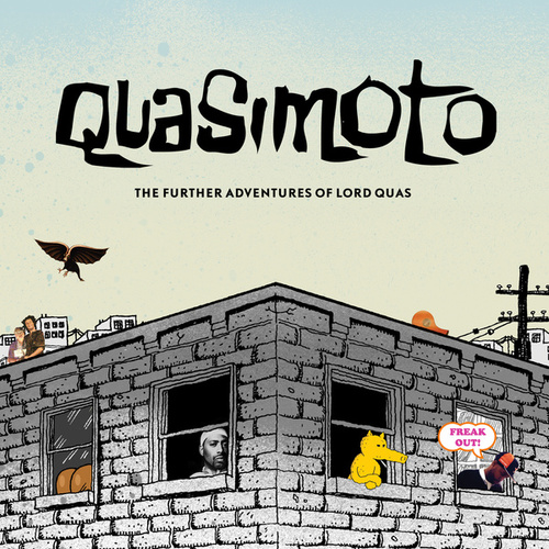The Further Adventures Of Lord Quas by Quasimoto
