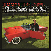 Play & Download Shake, Rattle, and Polka! by Jimmy Sturr | Napster