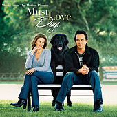 Must Love Dogs-music From The Motion Picture von Various Artists
