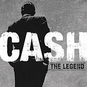 Play & Download The Legend by Johnny Cash | Napster