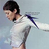 Ride The Pain (remix Ep) by Juliet