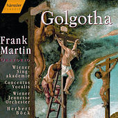 Play & Download Golgotha by Frank Martin | Napster