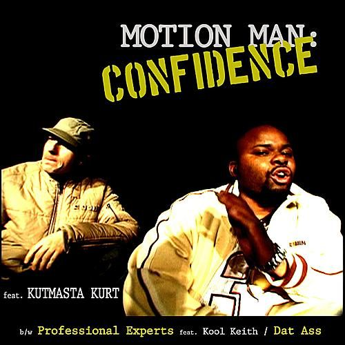 Confidence by Motion Man