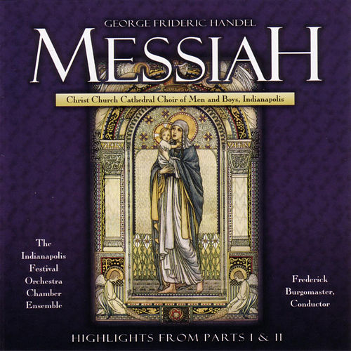 Play & Download Messiah: Highlights by George Frideric Handel | Napster