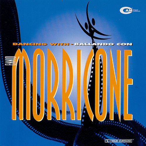 Play & Download Dancing With Morricone, Ballando Con Morricone by Ennio Morricone | Napster