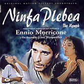 Play & Download Ninfa Plebea by Ennio Morricone | Napster