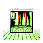 Amber Headlights by Greg Dulli
