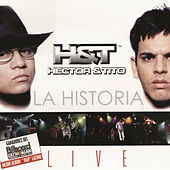 Play & Download La Historia Live by Hector & Tito | Napster