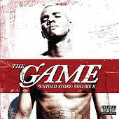Play & Download Untold Story: Volume II by The Game | Napster