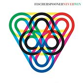 Play & Download Never Win (Black Strobe Remix) by Fischerspooner | Napster