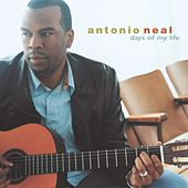 Days Of My Life by Antonio Neal