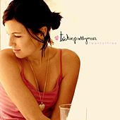 Play & Download T W E N T Y T H R E E by Tristan Prettyman | Napster