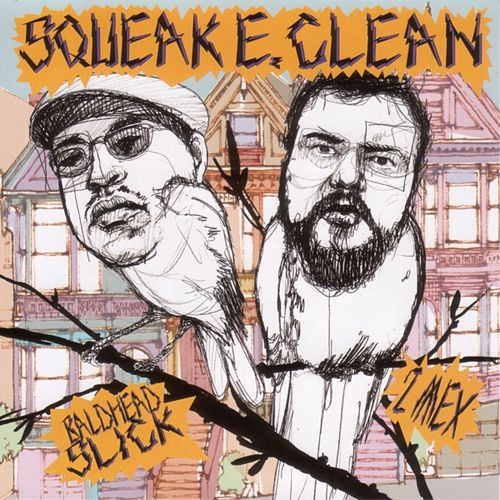 Play & Download Squeak E. Clean Presents: Baldhead Slick/ 2 Mex by Various Artists | Napster