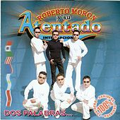 Play & Download Dos Palabras by Roberto Moron | Napster