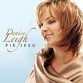 Denise Leigh: Pie Jesu by Various Artists