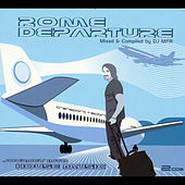 Play & Download Rome Departure by DJ MFR | Napster