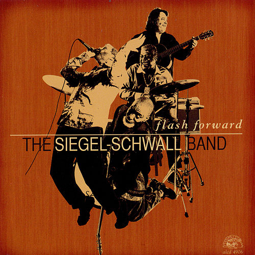 Play & Download Flash Forward by The Siegel-Schwall Band | Napster