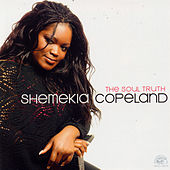 Play & Download The Soul Truth by Shemekia Copeland | Napster