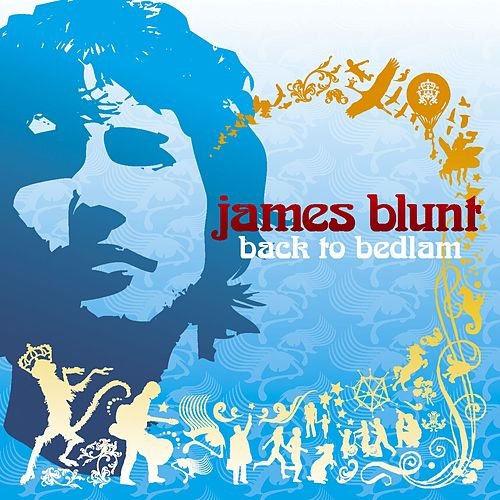 Back To Bedlam von James Blunt