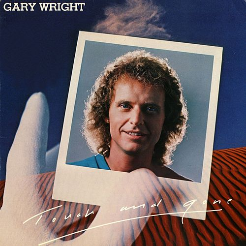 Play & Download Touch And Gone by Gary Wright | Napster