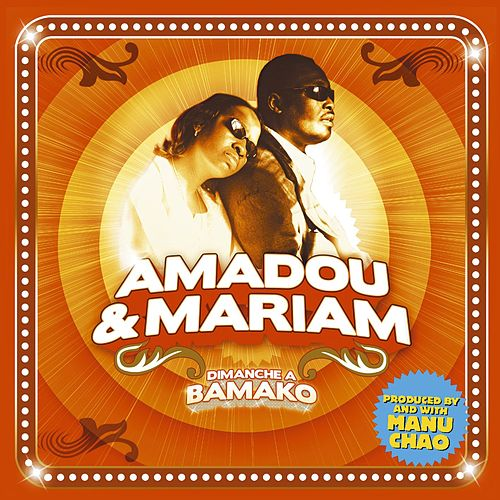 Play & Download Dimanche a  Bamako by Amadou & Mariam | Napster