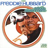 Play & Download A Soul Experiment by Freddie Hubbard | Napster