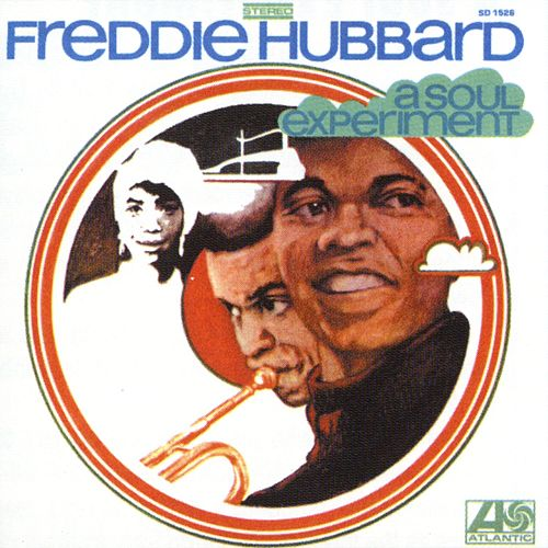 A Soul Experiment by Freddie Hubbard