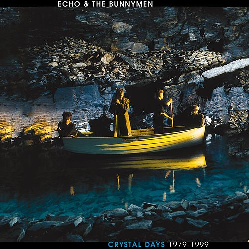 Play & Download Crystal Days 1979-1999 by Echo and the Bunnymen | Napster
