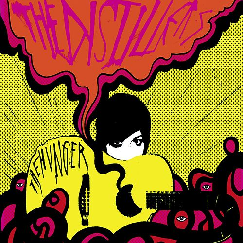 Play & Download The Hunger by The Distillers | Napster