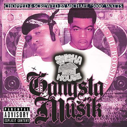 Play & Download Gangsta Musik (Chopped & Screwed) by Webbie | Napster