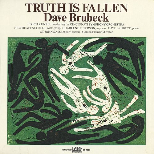 Truth Is Fallen by Dave Brubeck