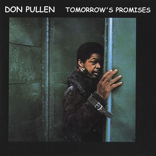 Play & Download Tomorrow's Promises by Don Pullen | Napster